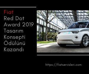 Fiat Red Dot Award 2019 Tasarım Konsepti Ödülünü Kazandı